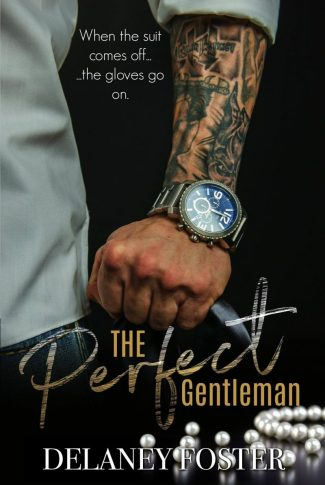 Cover Reveal & Giveaway: The Perfect Gentleman by Delaney Foster