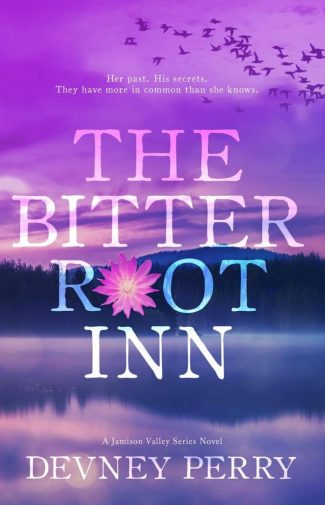 Cover Reveal: The Bitterroot Inn (Jamison Valley #5) by Devney Perry
