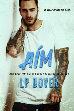 Release Day Blitz & Giveaway: Aim (Circle of Justice #3) by LP Dover