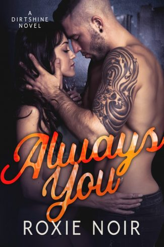 Cover Reveal & Giveaway: Always You by Roxie Noir