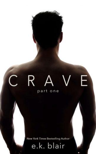 Cover Re-Reveal: Crave (Crave Duet #1) by EK Blair