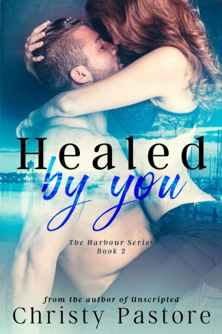 Cover Reveal: Healed by You (The Harbour #2) by Christy Pastore
