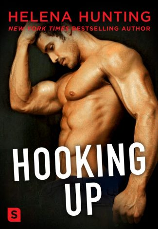 Cover Reveal: Hooking Up by Helena Hunting