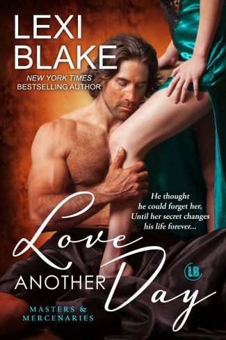 Release Day Blitz: Love Another Day (Masters & Mercenaries #14) by Lexi Blake