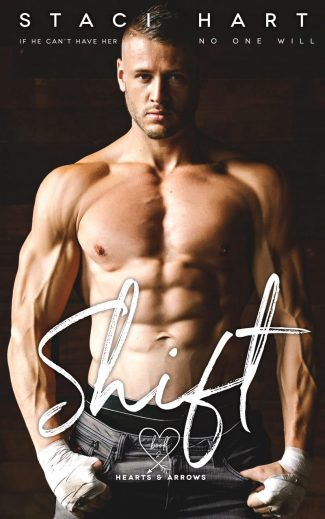 Cover Reveal: Shift (Hearts and Arrows #2) by Staci Hart