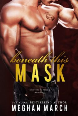 Cover Re-Reveal: Beneath This Mask (Beneath #1) by Meghan March