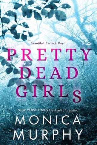 Cover Reveal: Pretty Dead Girls by Monica Murphy