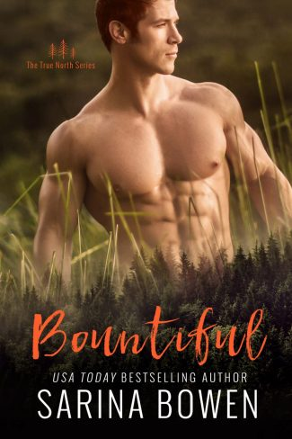 Cover Reveal: Bountiful (True North #4) by Sarina Bowen
