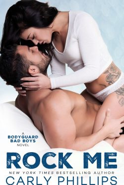 Release Day Blitz: Rock Me (Bodyguard Bad Boys #1) by Carly Phillips