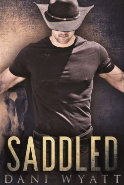 Release Day Blitz: Saddled by Dani Wyatt