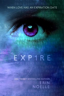 Cover Reveal: Exp1re (Expire Duet #1) by Erin Noelle