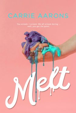 Cover Reveal: Melt by Carrie Aarons
