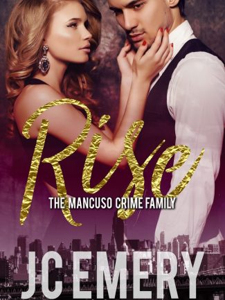 Cover Reveal: Rise (Mancuso Crime Family #1) by JC Emery