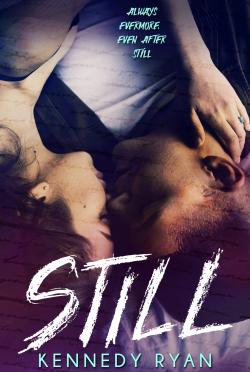 Cover Reveal: Still (Grip #2) by Kennedy Ryan