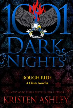 Cover Reveal: Rough Ride (Chaos #4.5) by Kristen Ashley