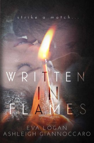 Cover Reveal & Giveaway: Written In Flames by A Giannoccaro & Eva Logan