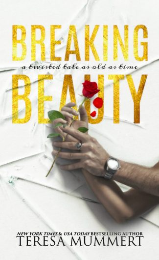 Cover Reveal: Breaking Beauty (Twisted Tales #1) by Teresa Mummert