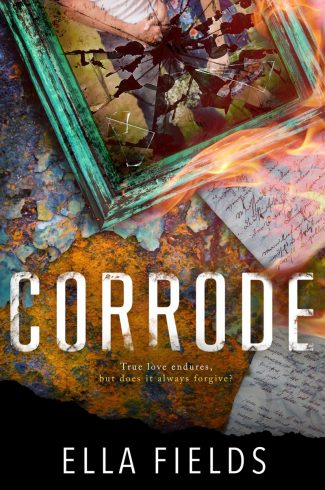 Cover Reveal: Corrode (Surface Rust #2) by Ella Fields