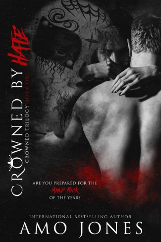 Cover Reveal: Crowned by Hate (Crowned Trilogy #1) by Amo Jones