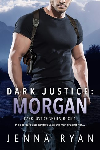 Release Day Blitz & Giveaway: Dark Justice: Morgan (Dark Justice #1) by Jenna Ryan