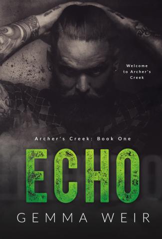 Cover Reveal: Echo (Archer's Creek #1) by Gemma Weir