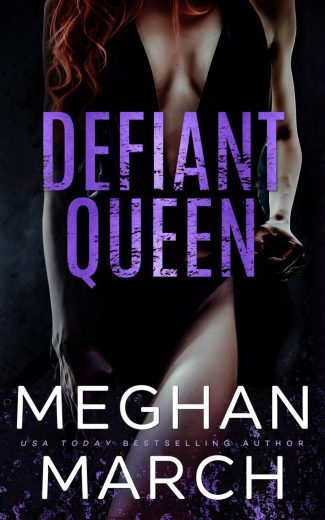Cover Reveal: Defiant Queen (Mount Trilogy #2) by Meghan March
