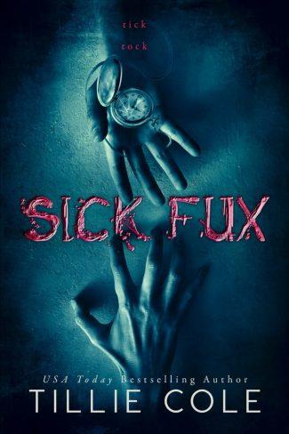 Release Day Blitz: Sick Fux by Tillie Cole