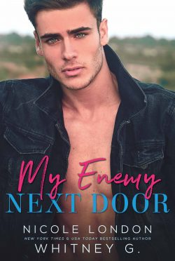 Cover Reveal & Giveaway: My Enemy Next Door by Nicole London & Whitney G