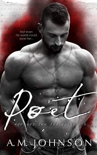 Release Day Blitz: Poet (Avenues Ink #3) by AM Johnson