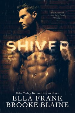 Release Day Blitz: Shiver by Ella Frank & Brooke Blaine