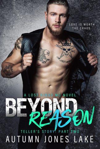 Cover Reveal: Beyond Reason (Lost Kings MC #9) by Autumn Jones Lake