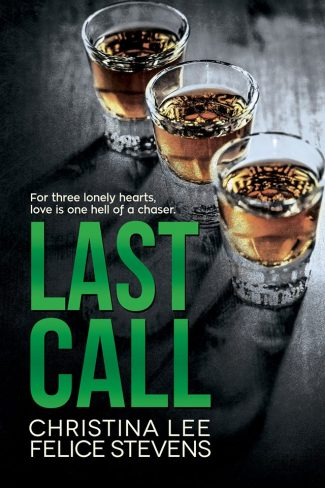 Cover Reveal: Last Call by Christina Lee & Felice Stevens
