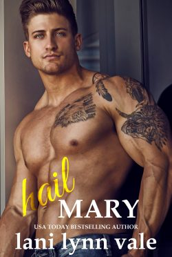 Cover Reveal & Giveaway: Hail Mary (Hail Raisers #6) by Lani Lynn Vale