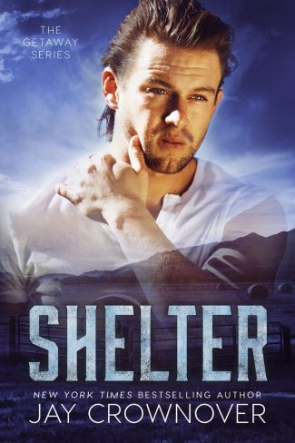 Cover Reveal: Shelter (Getaway #2) by Jay Crownover