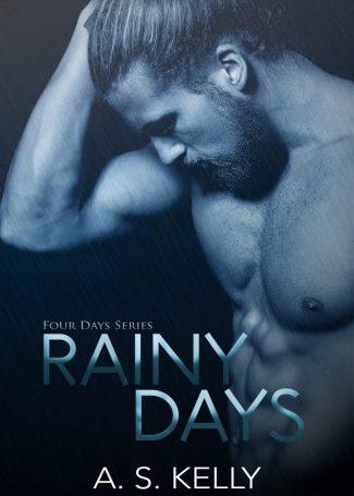 Release Day Blitz: Rainy Days (Four Days #1) by AS Kelly