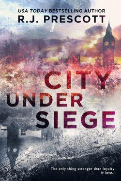 Cover Reveal: City Under Siege by RJ Prescott