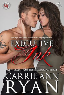 Release Day Blitz: Executive Ink (Montgomery Ink #7.5) by Carrie Ann Ryan