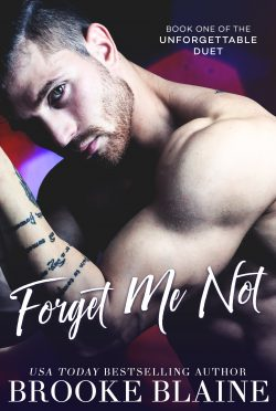 Cover Reveal: Forget Me Not (The Unforgettable Duet #1) by Brooke Blaine