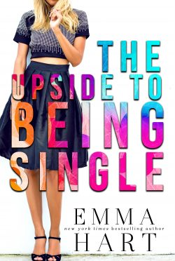 Release Day Blitz: The Upside to Being Single by Emma Hart