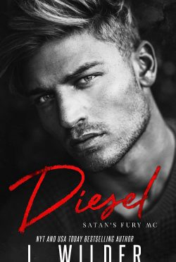 Cover Reveal: Diesel (Satan's Fury MC #8) by L Wilder