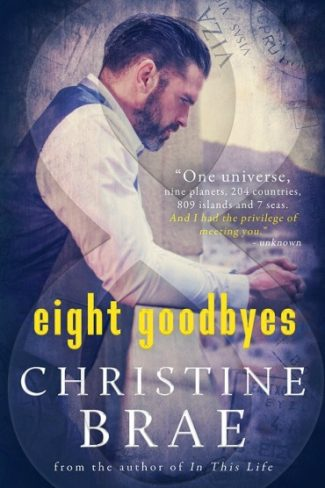 Cover Reveal: Eight Goodbyes by Christine Brae