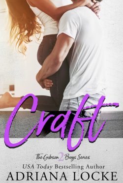 Cover Reveal: Craft (The Gibson Boys #2) by Adriana Locke