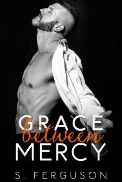 Cover Reveal: Grace Between Mercy by S Ferguson