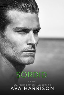 Release Day Blitz & Giveaway: Sordid by Ava Harrison