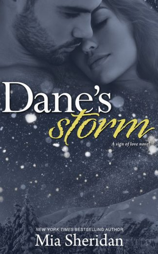 Cover Reveal: Dane's Storm (A Sign of Love Novel) by Mia Sheridan