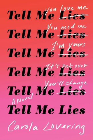 Cover Reveal: Tell Me Lies by Carola Lovering
