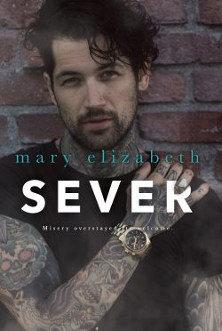 Cover Reveal & Giveaway: Sever (Closer #2) by Mary Elizabeth