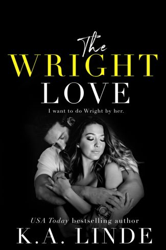 Cover Reveal: The Wright Love (Wright Love Duet #1) by KA Linde