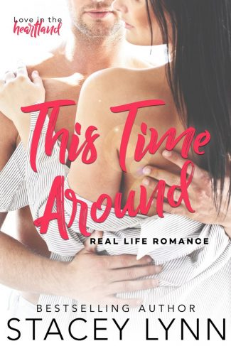 Cover Reveal: This Time Around (Love in the Heartland #1) by Stacey Lynn