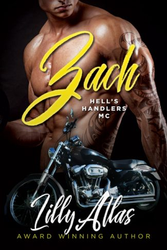 Cover Reveal: Zach (Hell's Handlers MC #1) by Lilly Atlas